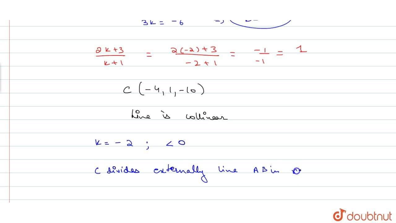 Solution for Show that the points A(2,3,4) , B(-1,2,-3) and C(