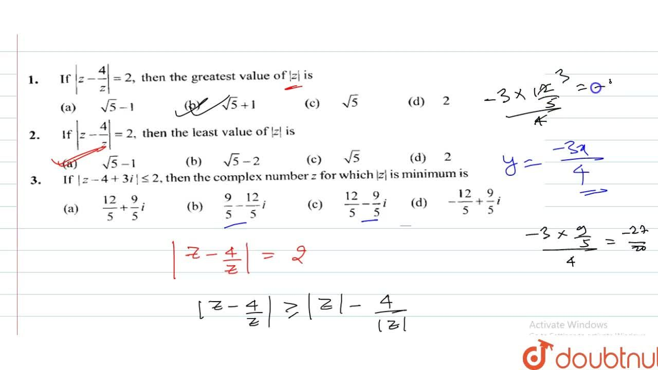 Solution for If |z-4+3i|le2 then the complex number z for whi