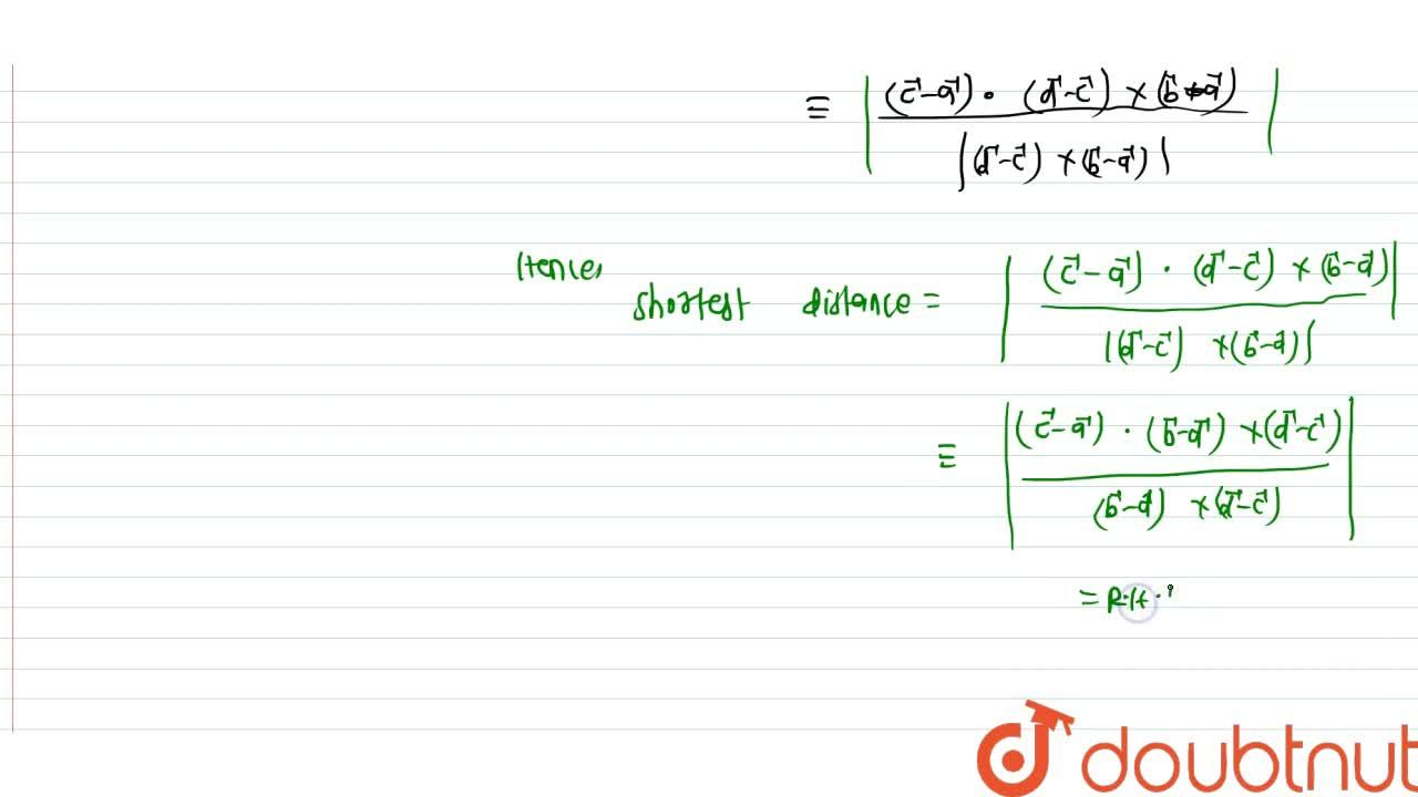 Solution for Prove that the shortest distance between two lines