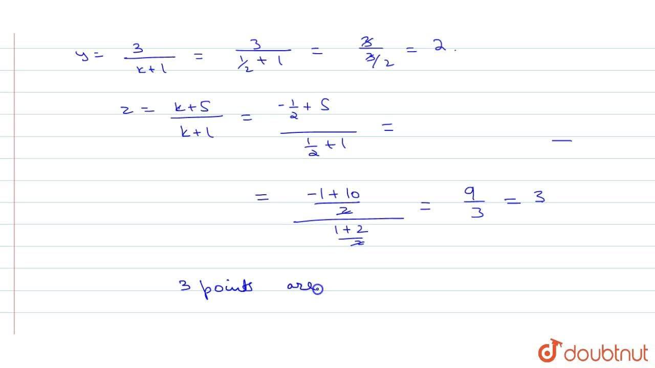 Solution for Show that the points (-2,3,5),(1,2,3) and (7,0,-1