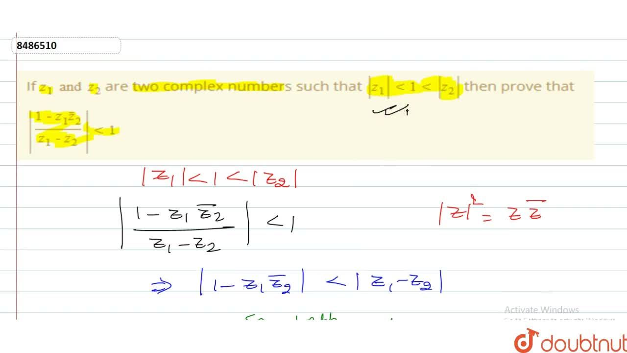 Solution for If z_1 and z_2 are two complex numbers such that