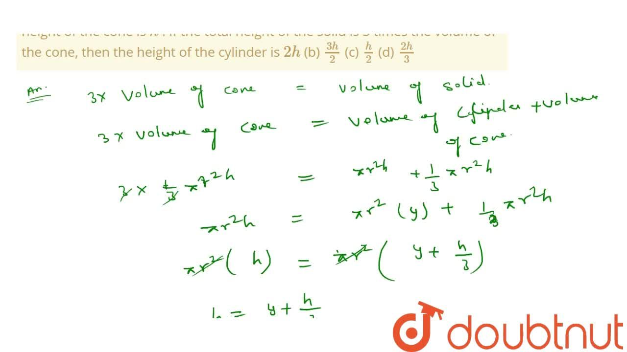 Solution for A solid   consists of a circular cylinder with an