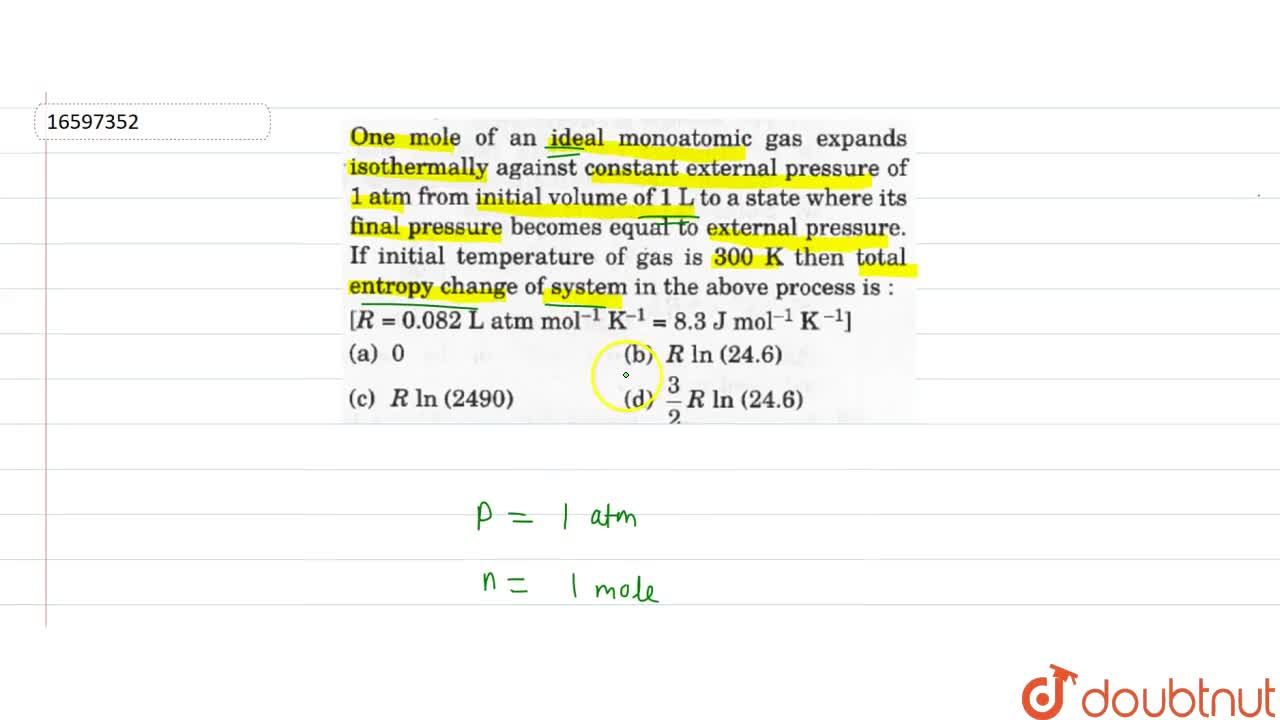 Solution for One mole of an ideal monoatomic gas expands isothe