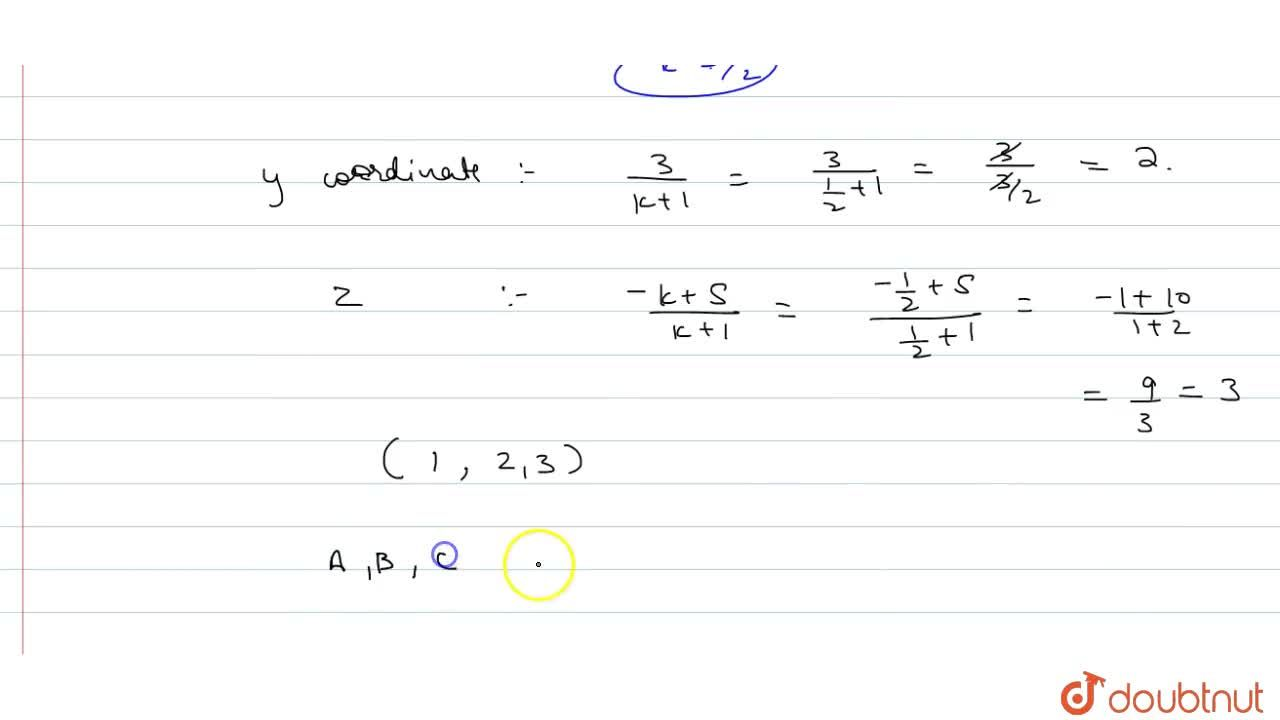 Solution for Using section formula show that the points are col