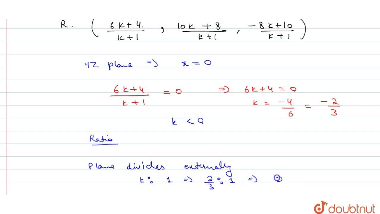 Solution for Find the ratio in which the YZ plane divides the l