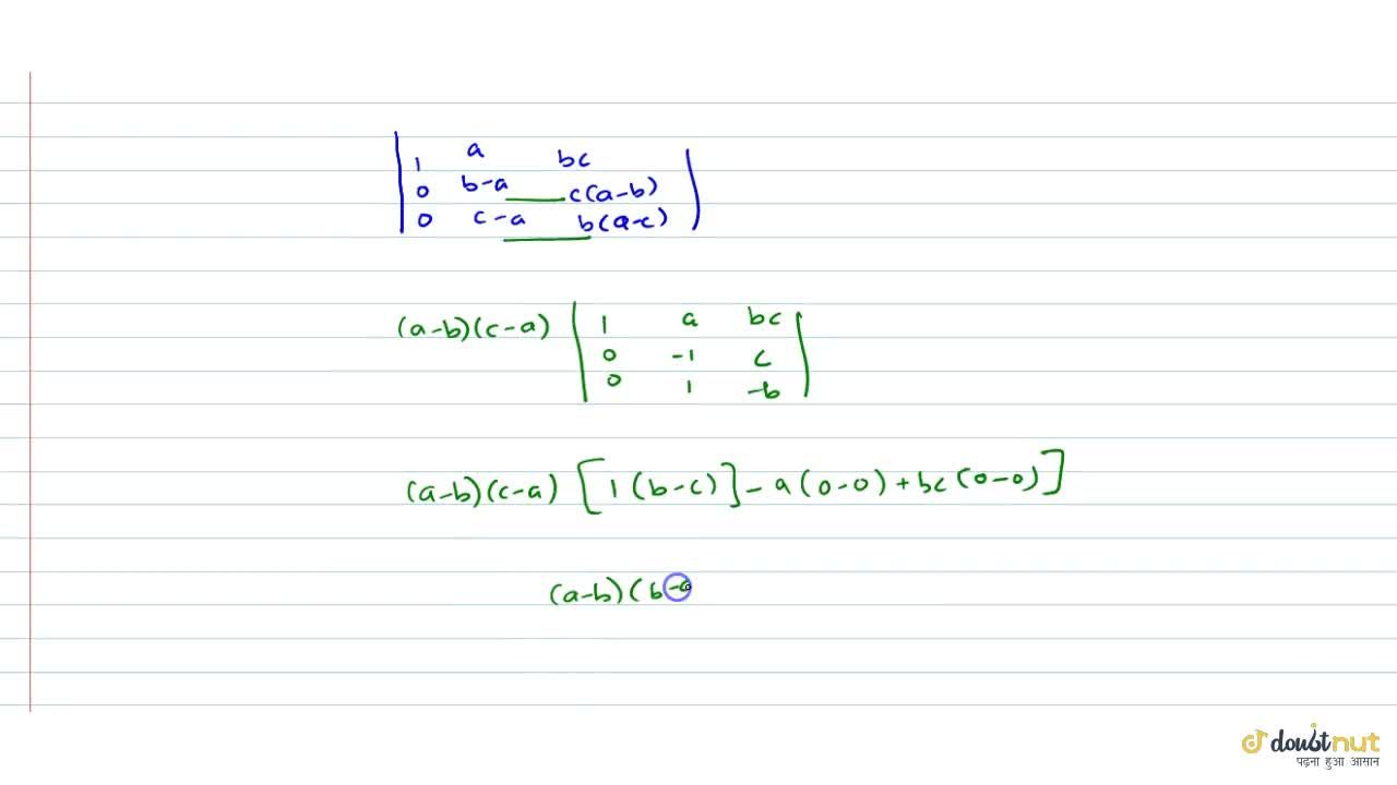 Solution for |[1,a,bc] , [1,b,ca] , [1,c,ab]|=