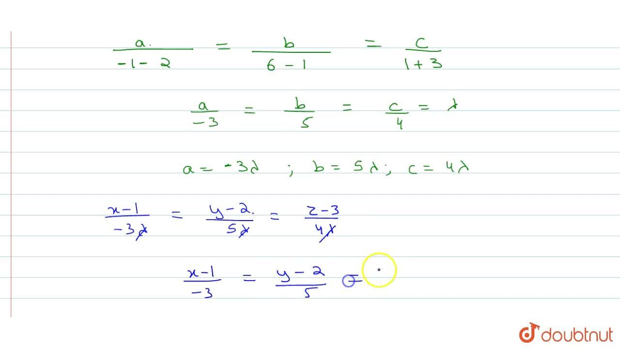 Solution for Find the equation of the line through point (1,2,