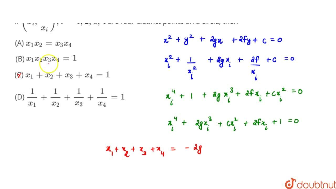 Solution for If (x_i , 1,x_i), i = 1, 2, 3, 4 are four distin