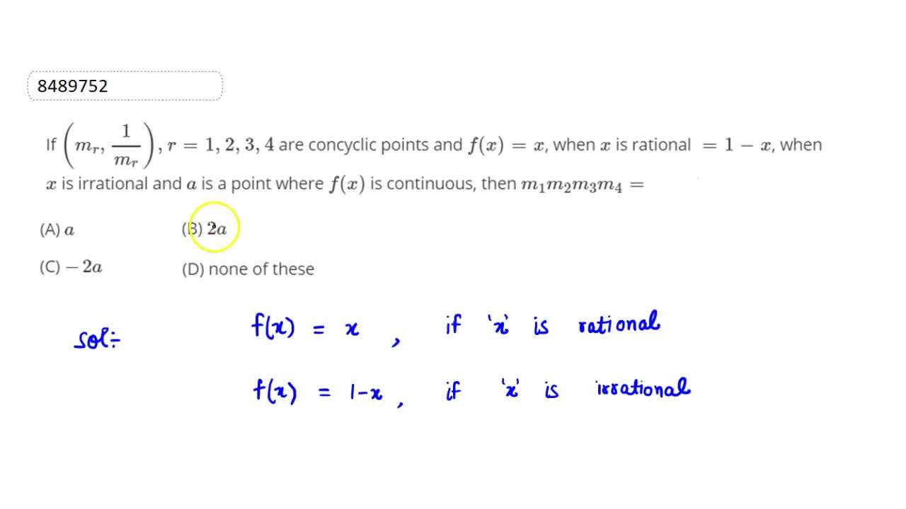 Solution for If (m_r , 1,m_r), r = 1, 2, 3, 4 are concyclic p