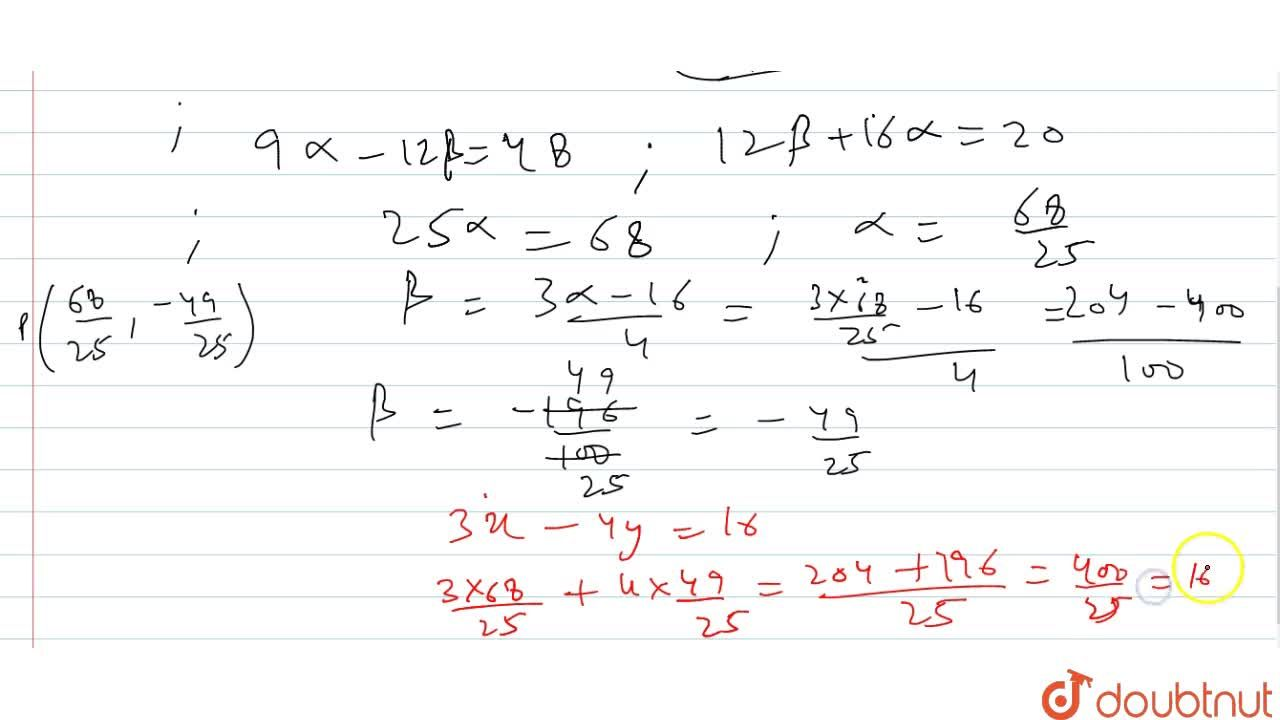 Find the coordinates of the foot o the perpendicular from the point   (-1, 3) to the line 3x-4y-16=0
