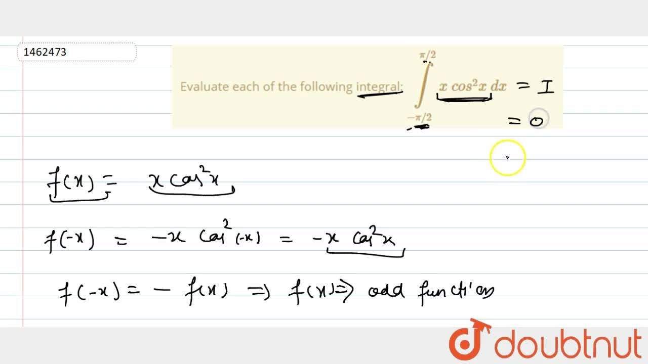 Solution for Evaluate each of the following integral: int_(-pi