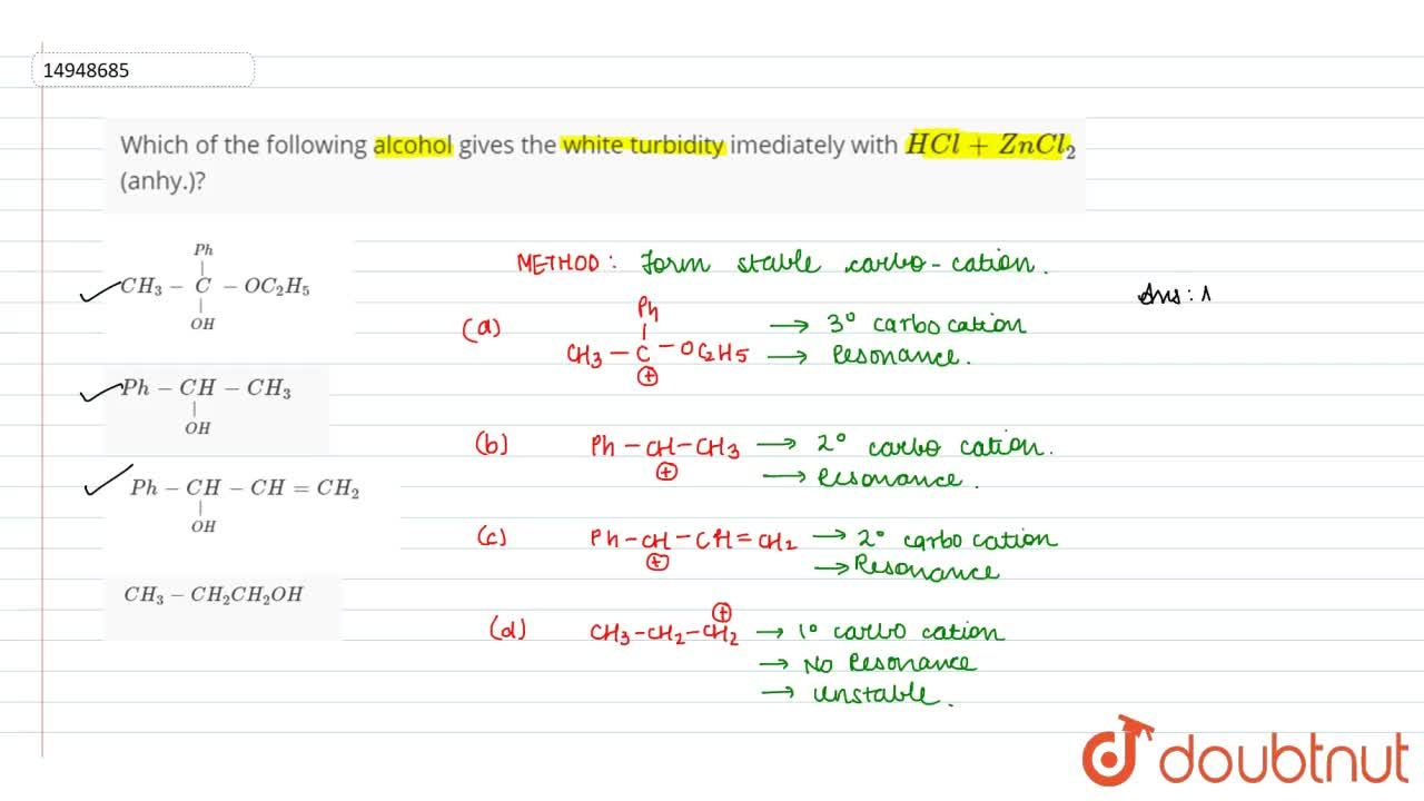 Solution for Which of the following alcohol gives the white tur