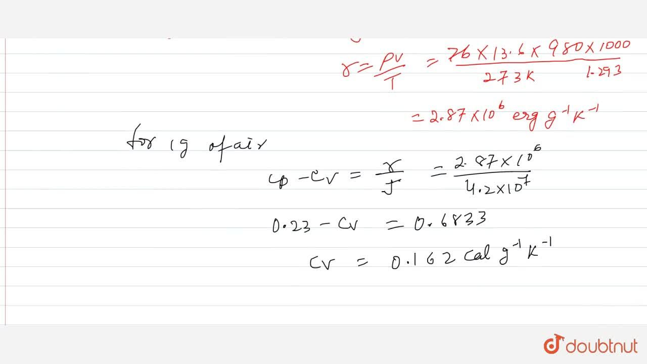 Solution for Calculate the value of c_(v) for air, given that