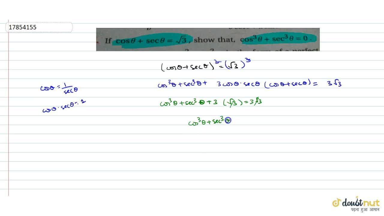 Solution for If cos theta+sec theta=sqrt3 then show that cos
