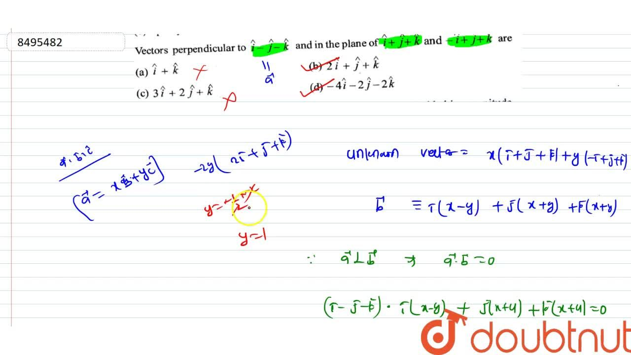 Solution for Vectors perpendicular tohati-hatj-hatk and in th