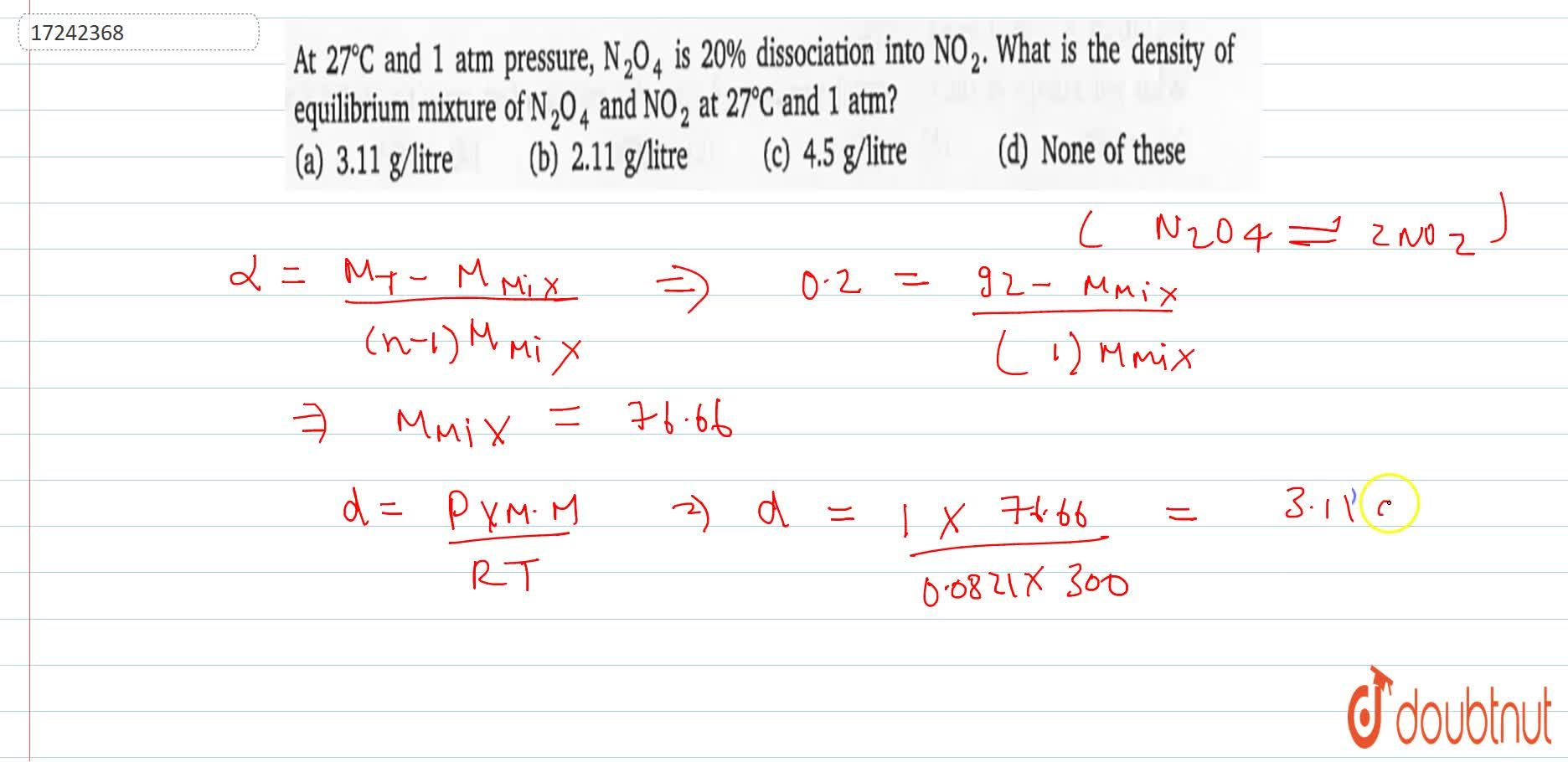 Solution for At 27^(@)C and 1 atm pressure ,N_(2)O_(4) is 2