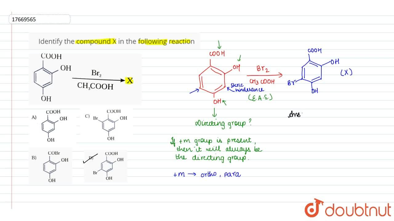 Solution for Identify the compound X in the following reaction