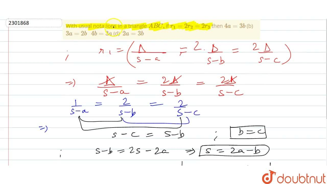 Solution for With usual notations in a triangle A B C , if r