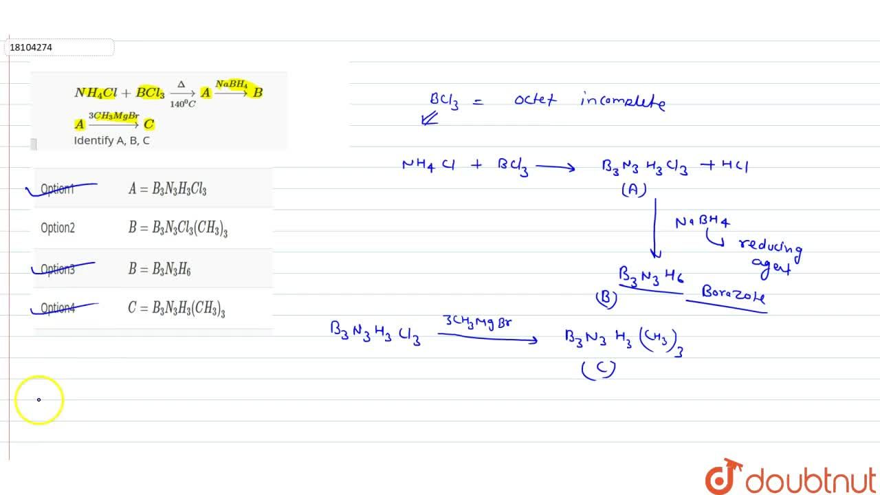 Solution for NH_(4)Cl + BCl_(3) overset(Delta)underset(140^(0)