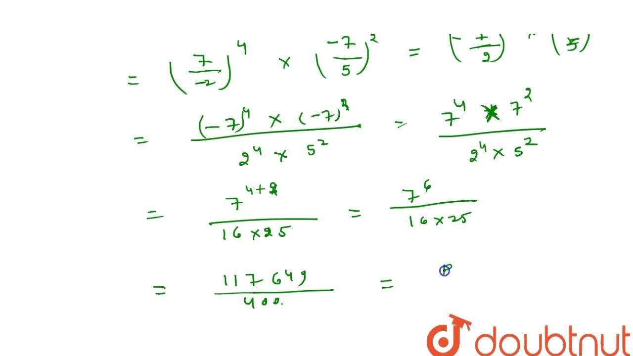 Express each of the rational number of the form   p,q :  ((-2),7)^(-4)x\ ((-7),5)^2