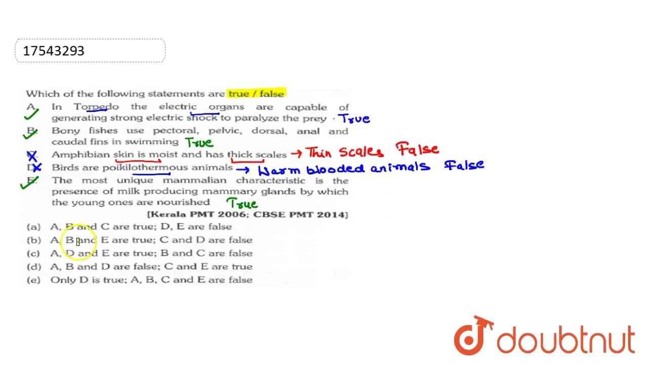 Solution for Which of the following statements are true,, false