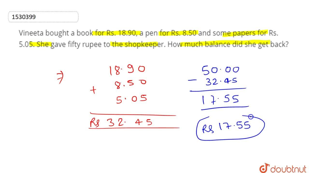 Solution for Vineeta   bought a book for Rs. 18.90, a pen for