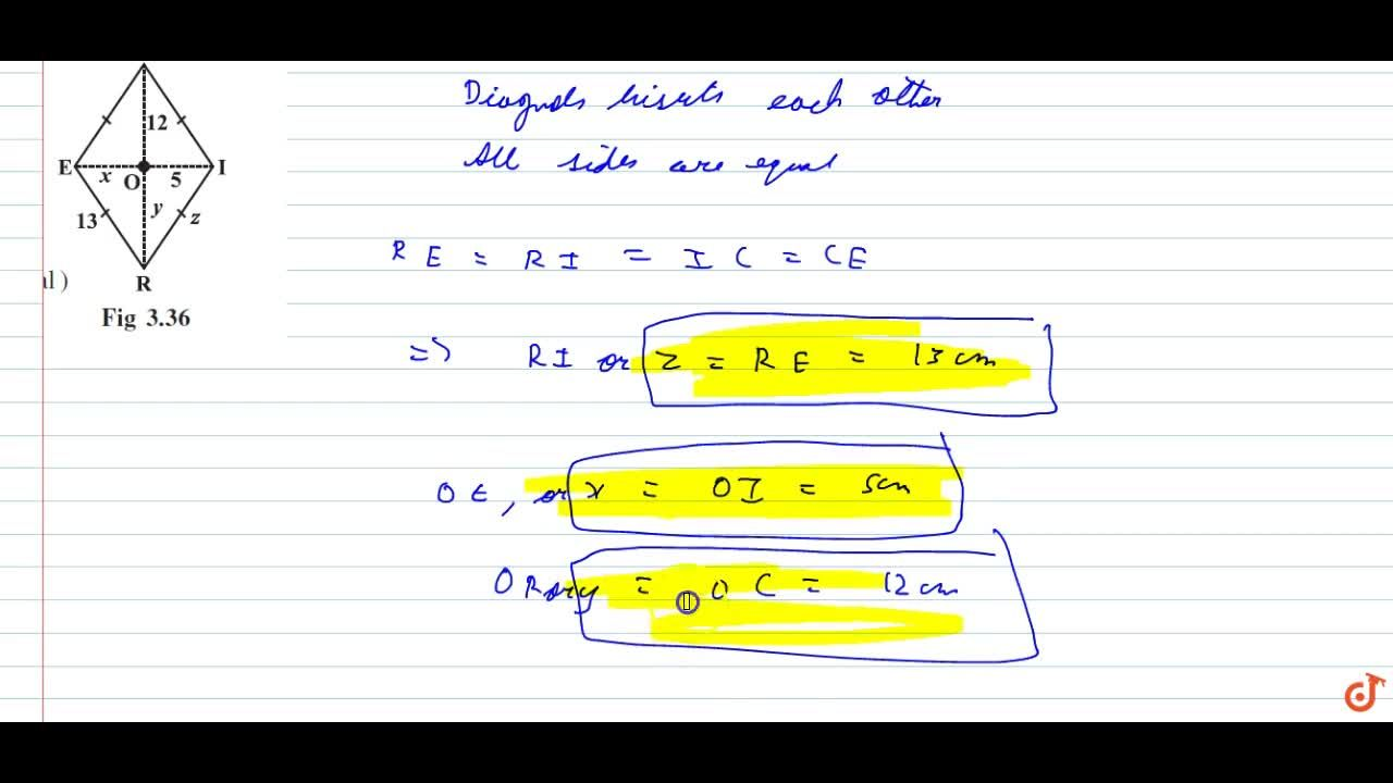 Solution for RICE is a rhombus (Fig 3.36). Find x, y, z. Justif