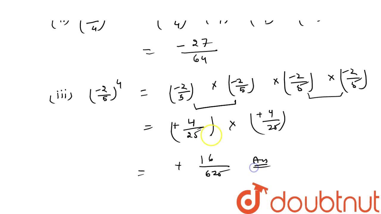 Express each of the following in the form p,q :  (2,3)^2 (ii) ((-3),4)^3  ((-2),5)^4