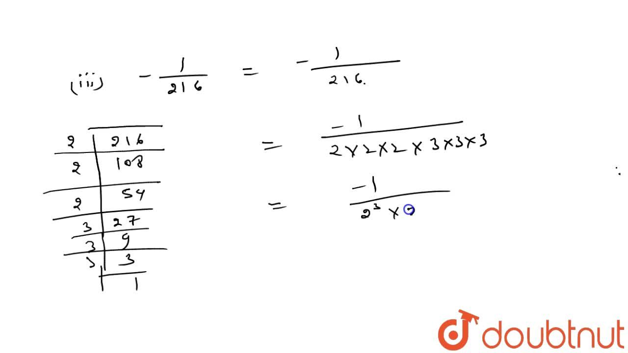 Solution for Express each of the following rational numbers in