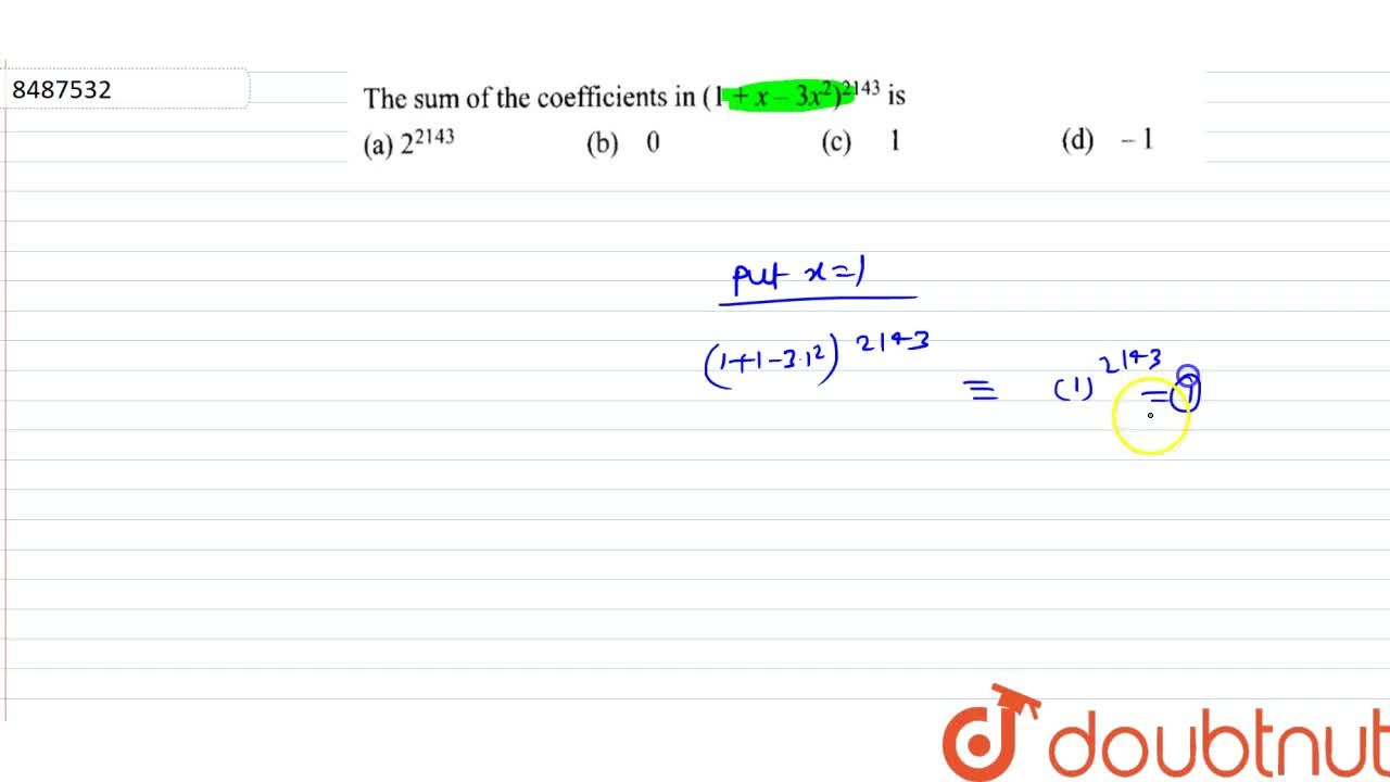 Solution for The sum of the coefficients in (1+x+3x^2)^2143 i