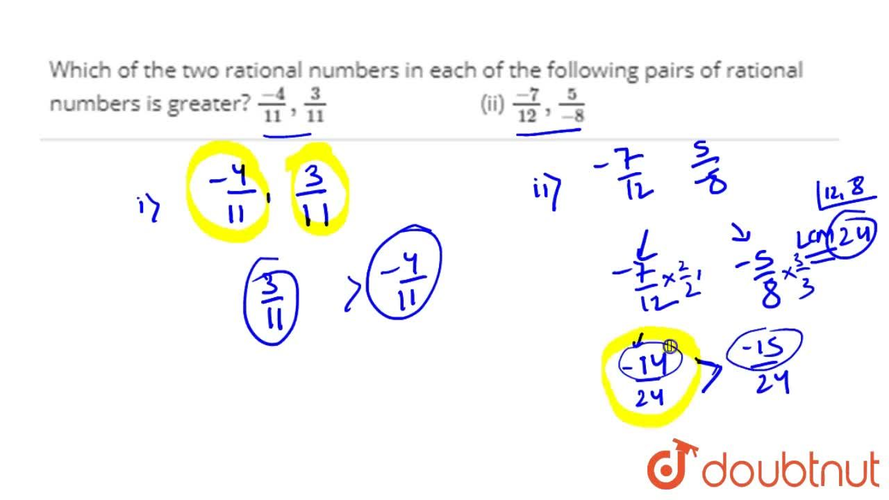 Solution for Which of the two rational   numbers in each of the