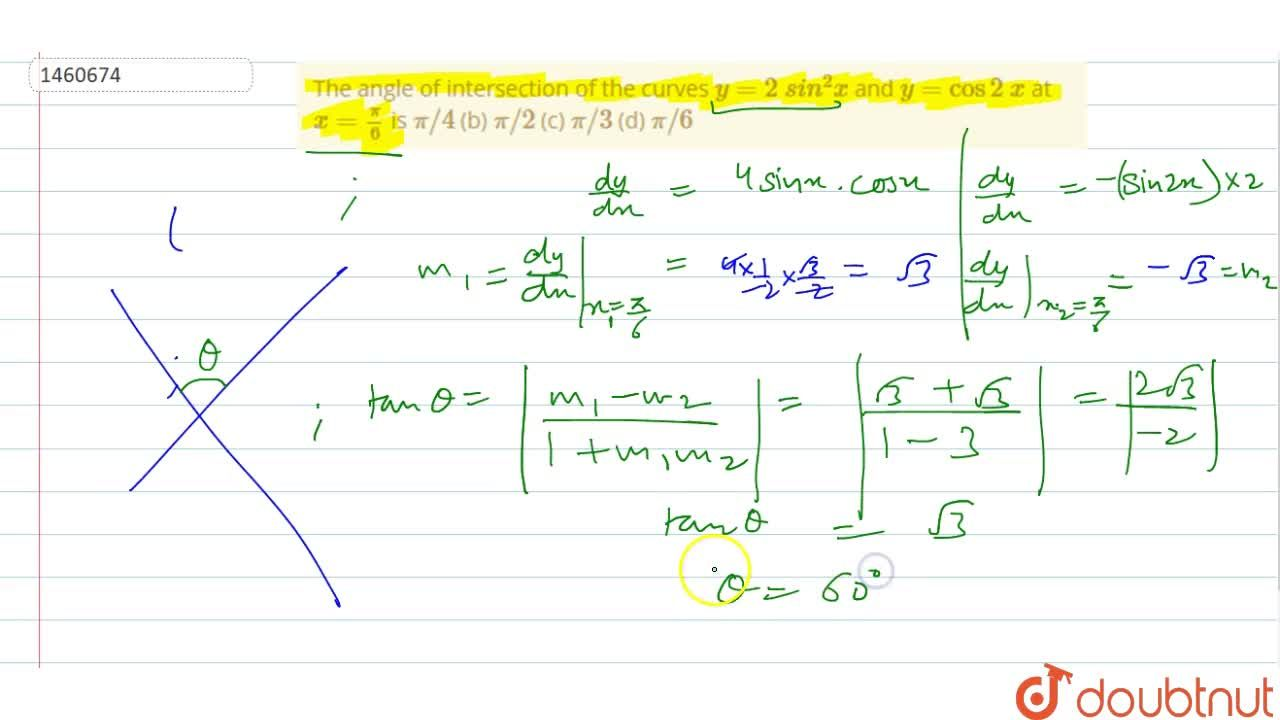 Solution for The angle of   intersection of the curves y=2\ s
