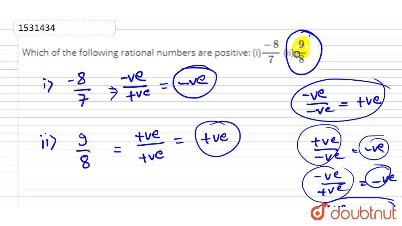 Solution for Which of the following   rational numbers are posi