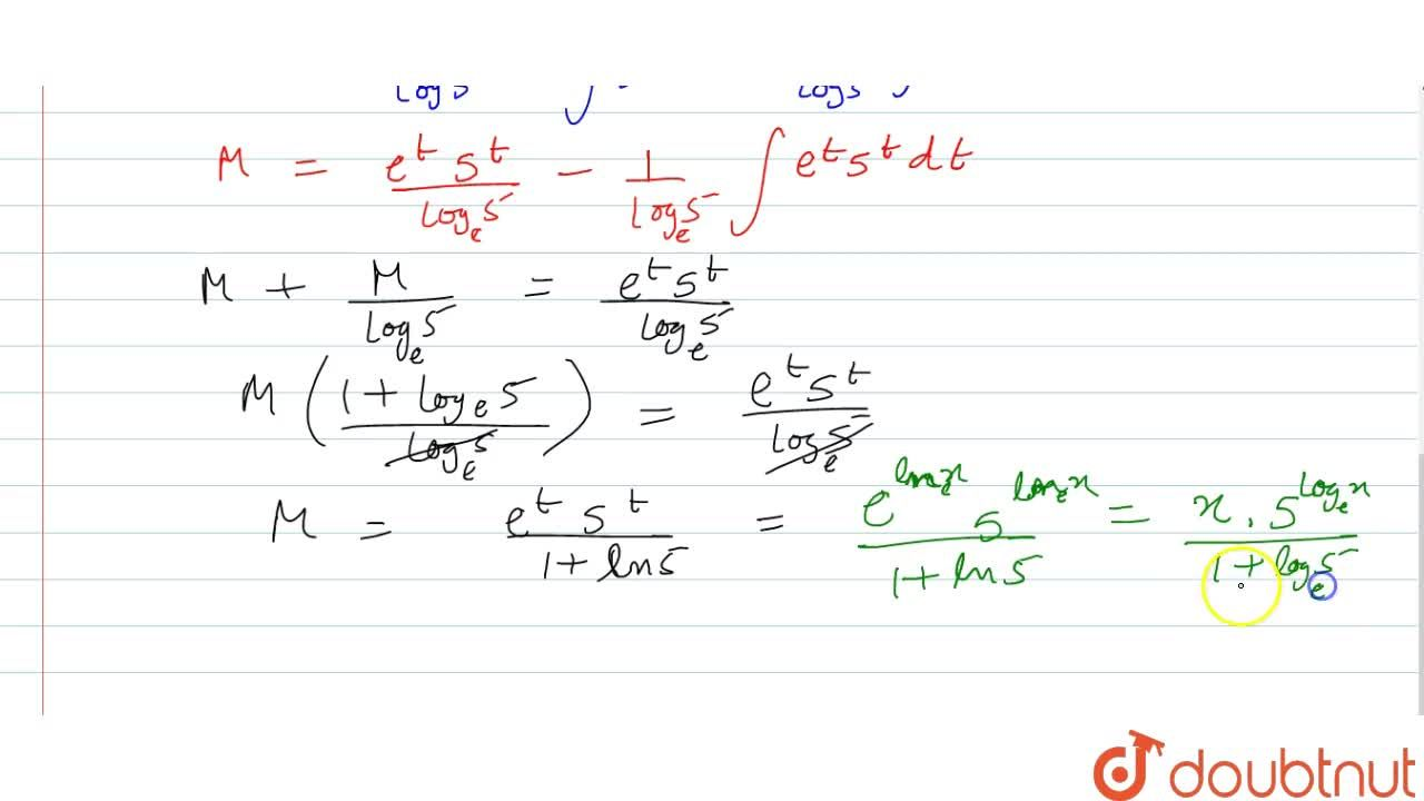 Solution for [ 197.int5^(log_(e)x)dx is equal to [,(x^(log_(e)5