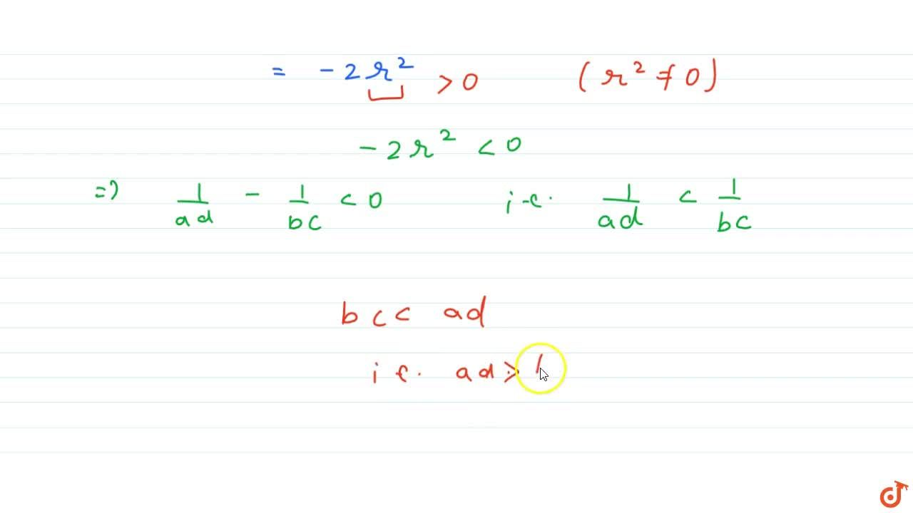 If a, b, c and d are different positive real numbers in H.P, then (A) ab > cd (B) ac> bd (D) none of these(C) ad> bc