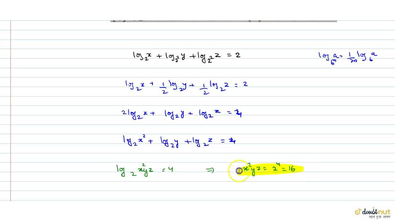 Solution for If log_2 x+log_4 y+log_4 z=2 then x^2yz=
