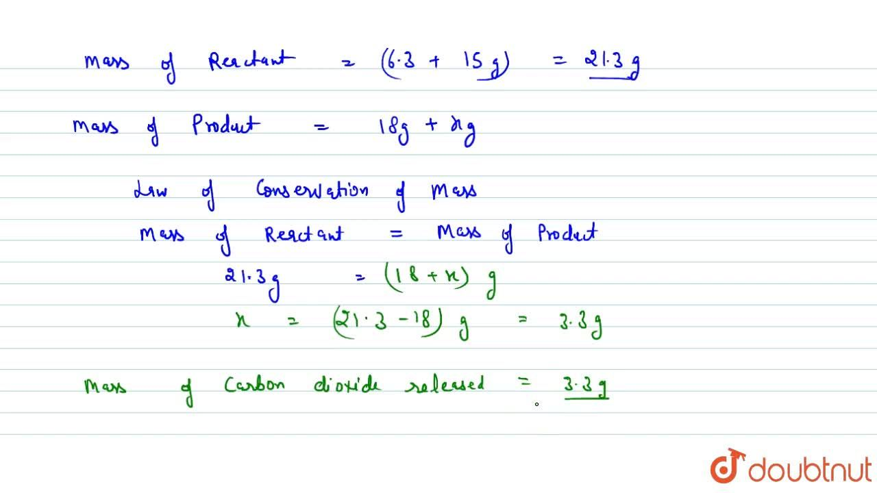 Solution for Law Of Conservation Of Mass