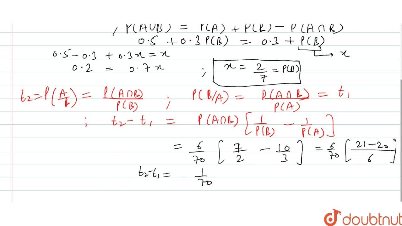 Solution for If A and B are two independent events such that P