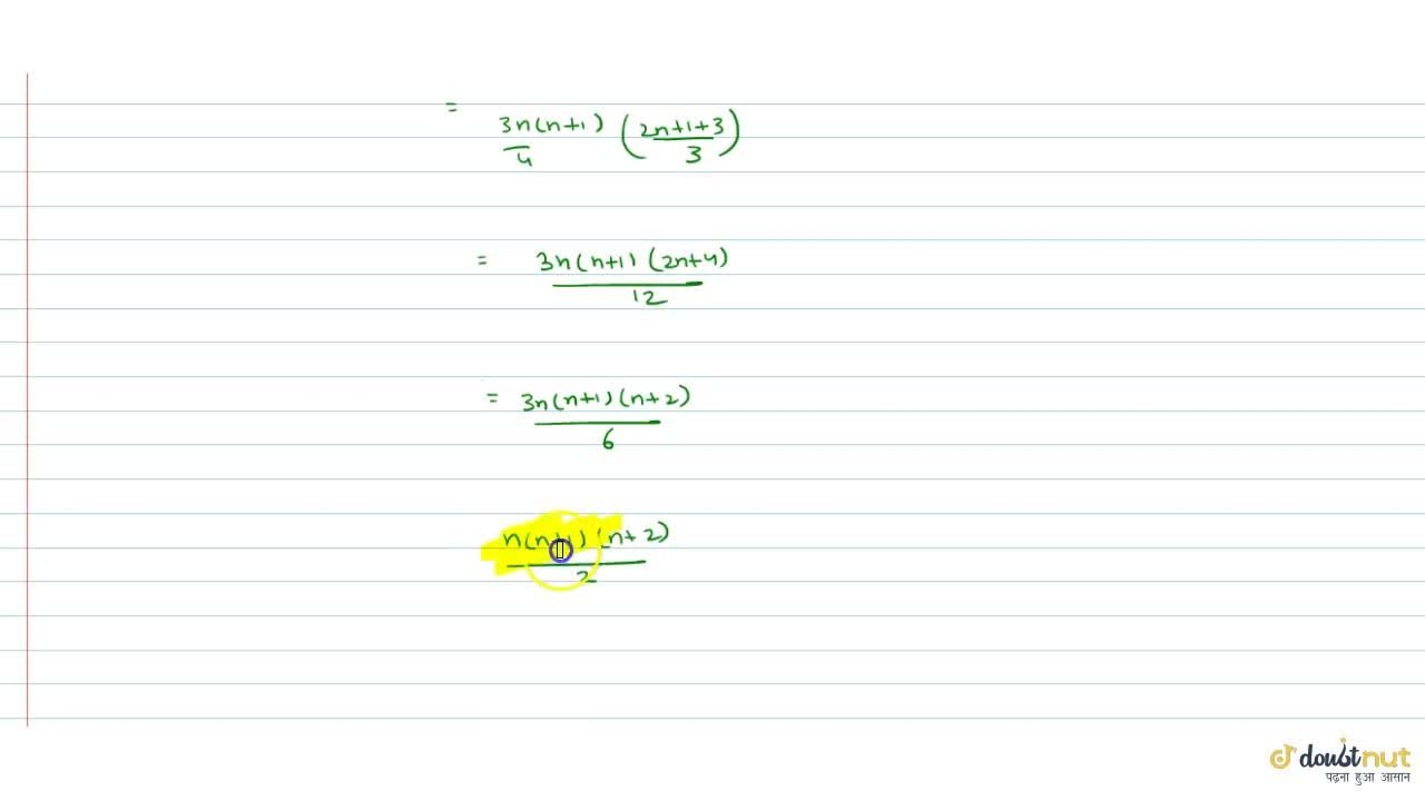 Solution for The sum (3xx1^3),1^2+ (5xx(1^3+2^3)),(1^2+2^2)+..