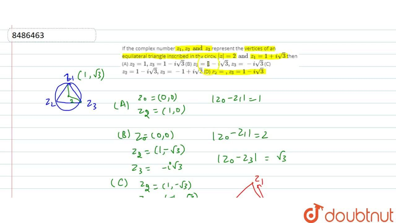 Solution for If the complex number z_1,z_2 and z_3 represent