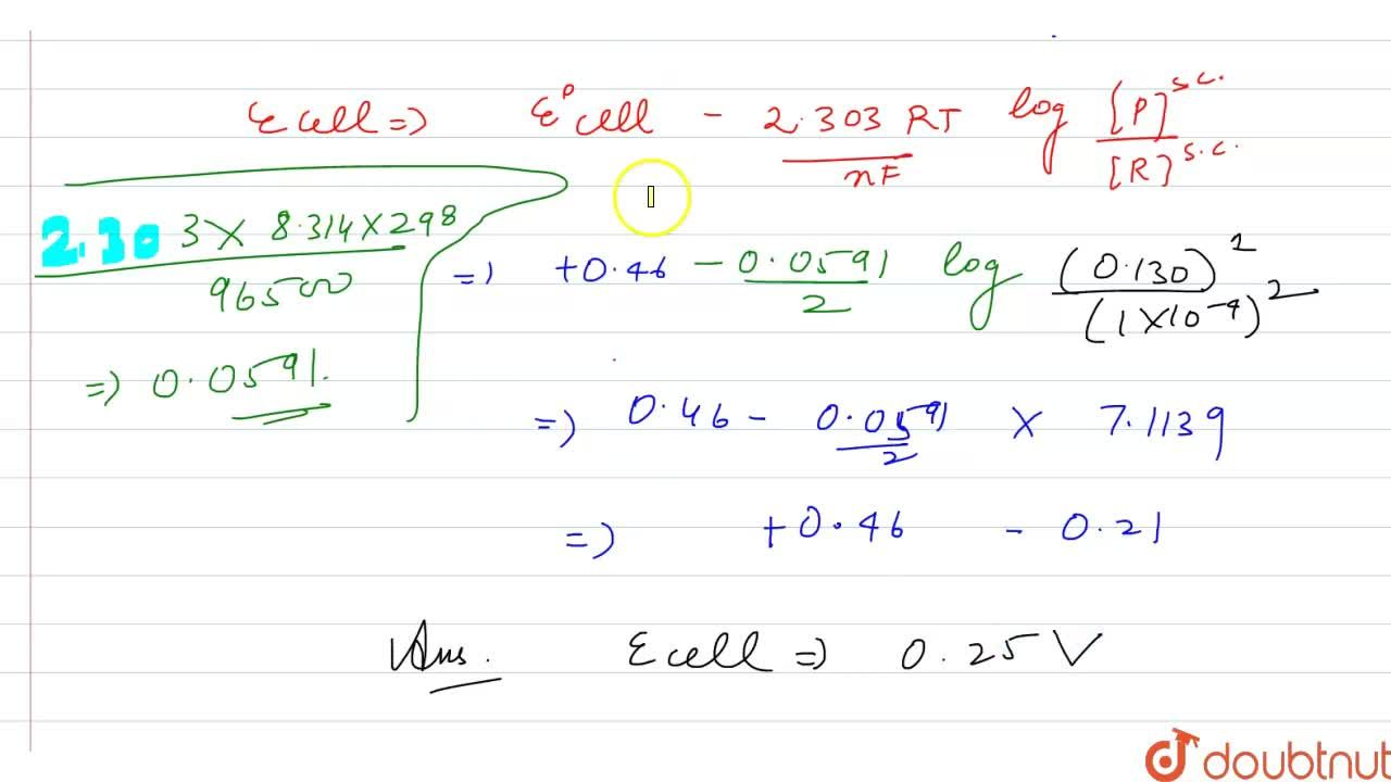 Solution for Write the nearest equation and calculate the e.m.f