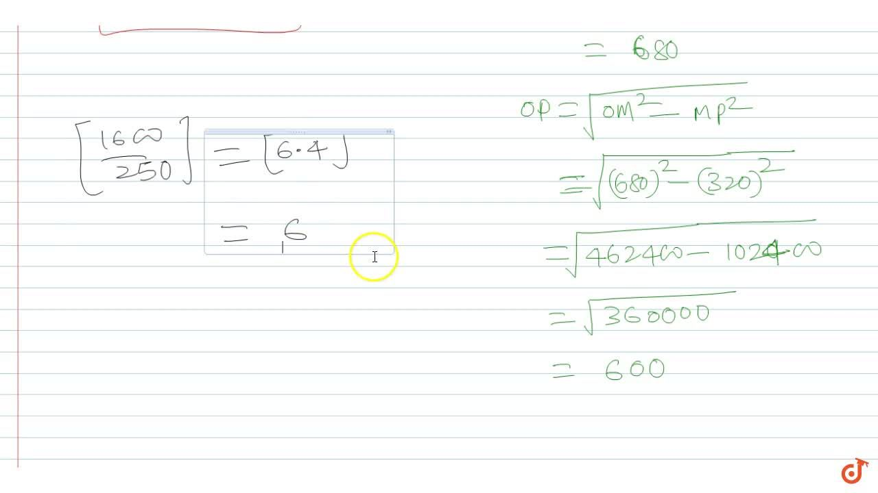 Solution for A circle of radius 320 is tangent to the inside of
