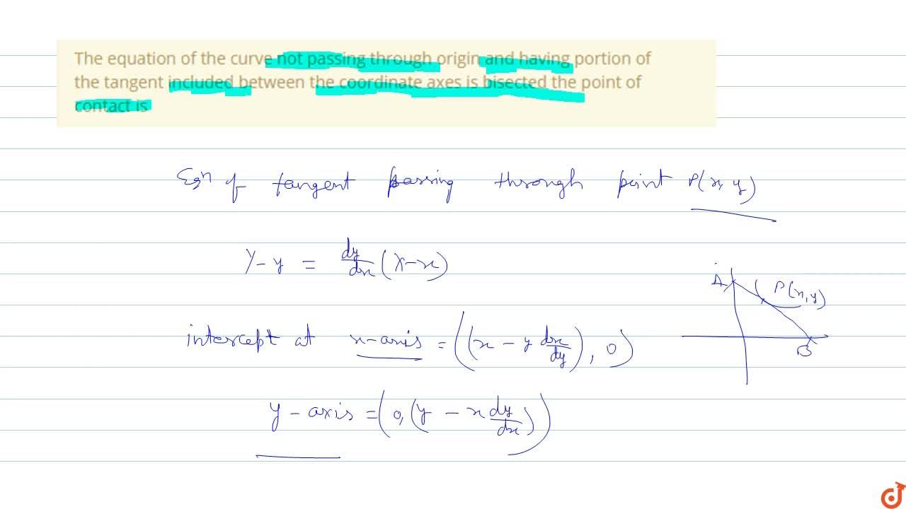 Solution for The equation of the curve not passing through orig