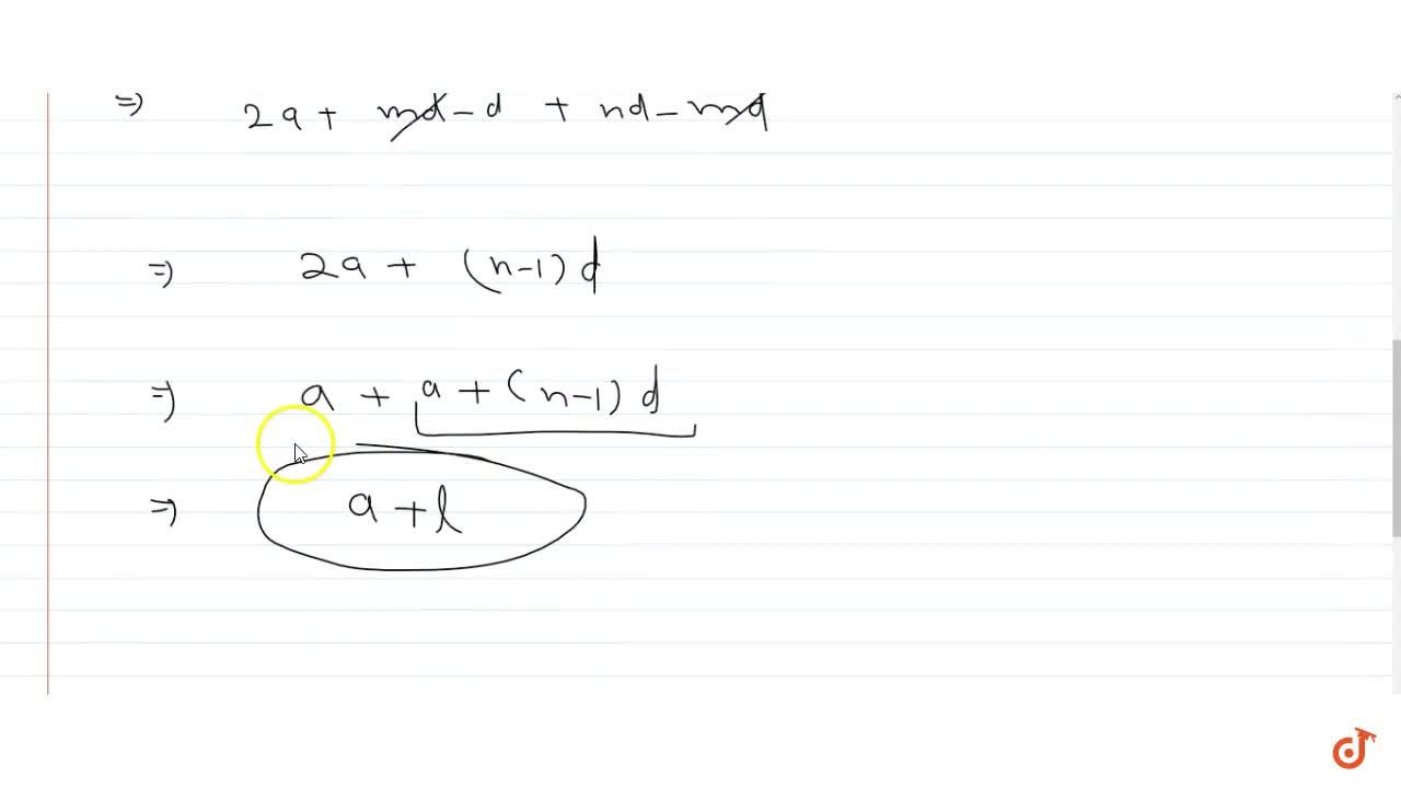 Solution for If an A.P. consists of n terms with first term a a