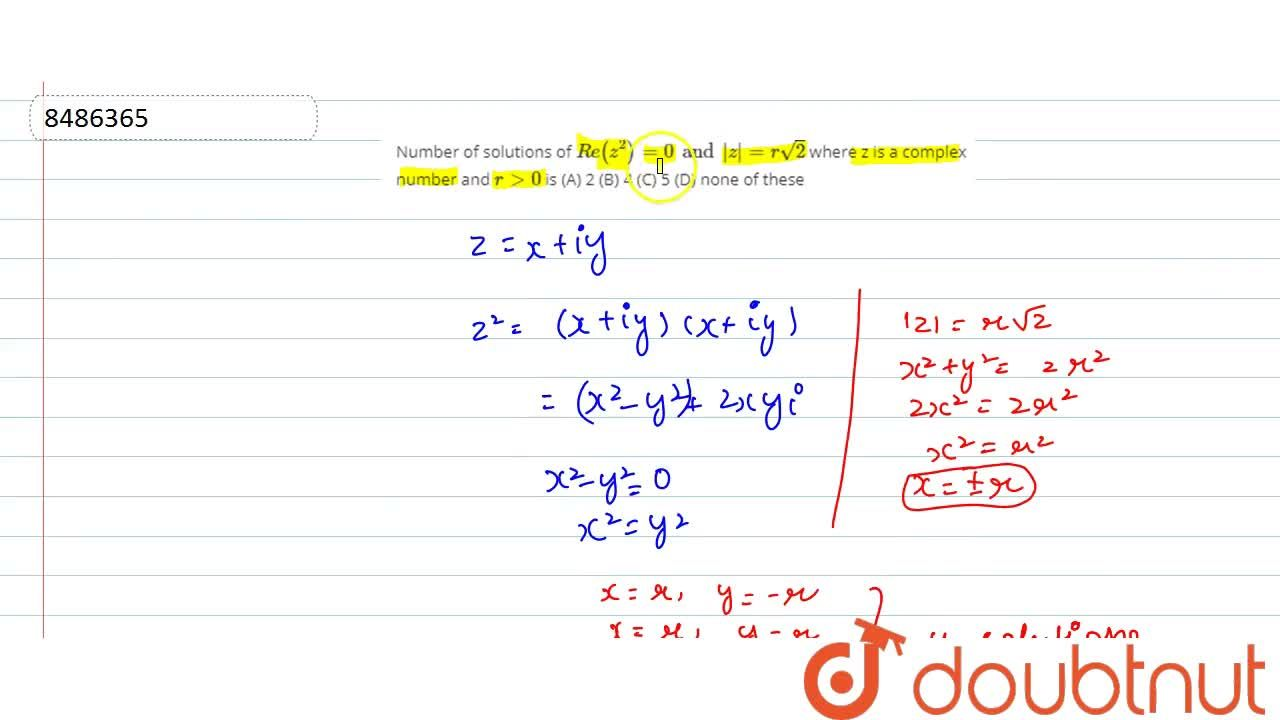 Solution for Number of solutions of Re(z^2)=0 and |z|=rsqrt(2)