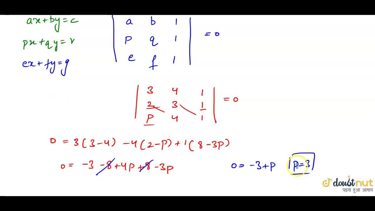 Solution for  Find the value of p, if the following lines are c