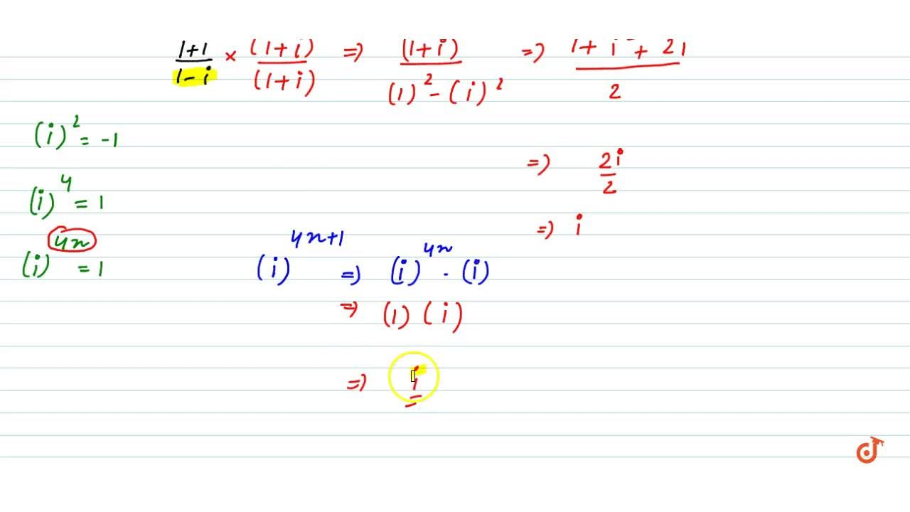 Solution for ((1+i),(1-i))^(4n+1) where n is a positive integ