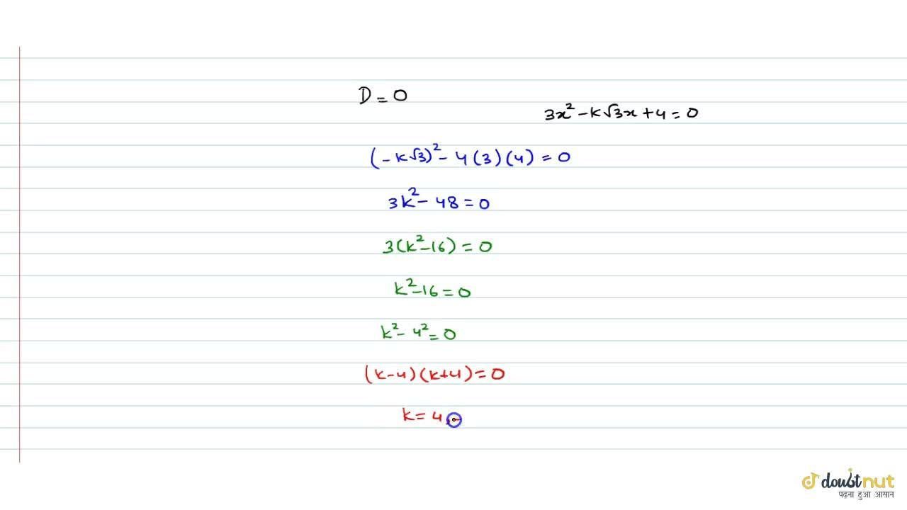 Solution for  Find the value(s) of k, if the quadratic equation