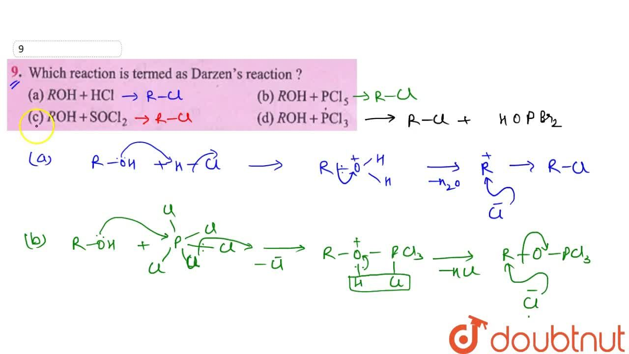 Solution for Which reaction is termed as Darzen's reaction ?