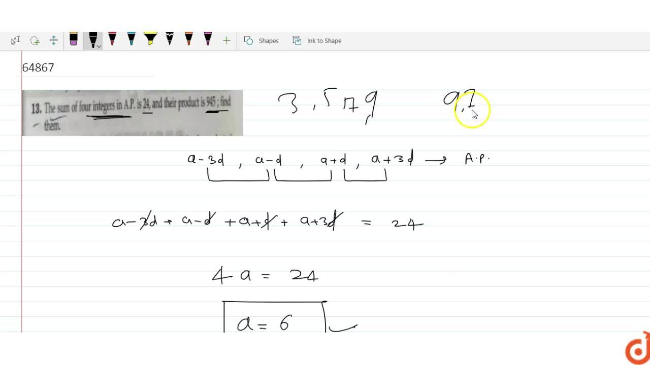Solution for The sum of four integers in A.P, is 24, and th